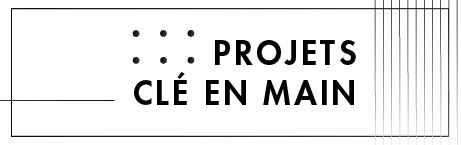 Projet Clé en main